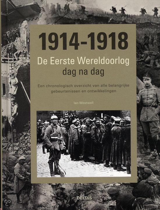De Eerste Wereldoorlog dag na dag