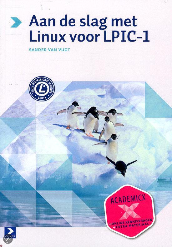 Aan de slag met Linux / Voor LPIC-1