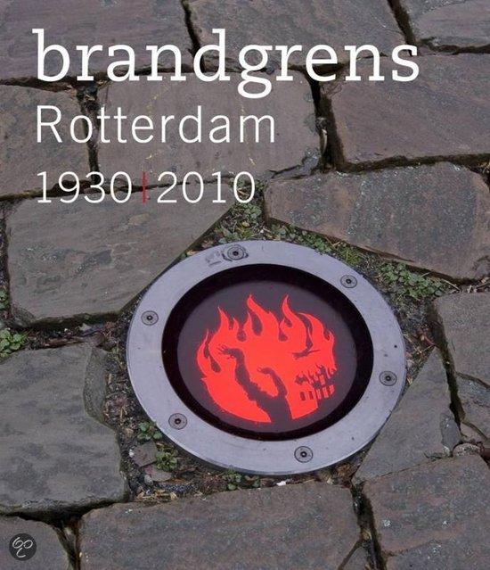 Brandgrens Rotterdam 1930 / 2010