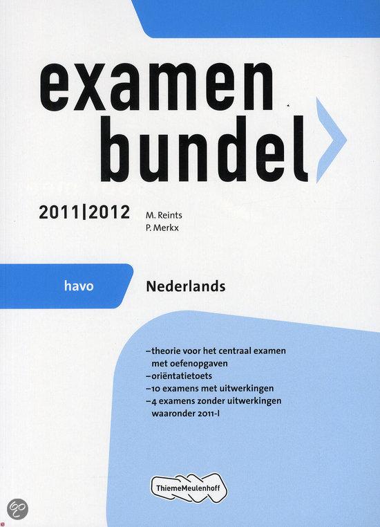 Examenbundel / Nederlands Havo 2011/2012