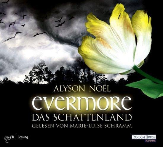 ... | Evermore - Das Schattenland, Alyson Noël | 9783837104752 | Boeken