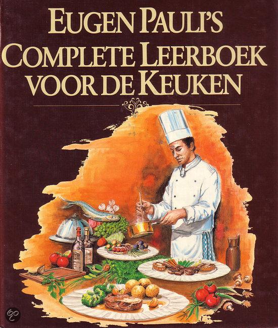 Eugen Pauli's complete leerboek voor de keuken