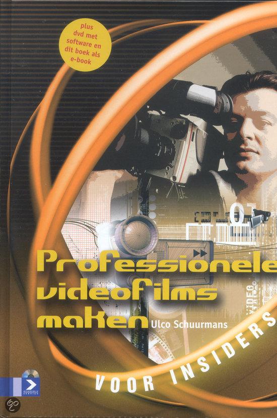 Professionele Videofilms Maken Voor Insiders
