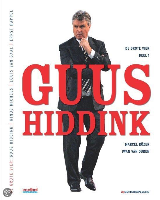 De grote vier / Guus Hiddink