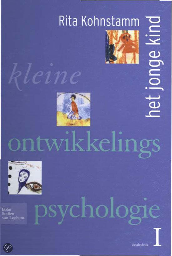 Kleine ontwikkelingspsychologie / 1 / deel Het jonge kind / druk Heruitgave