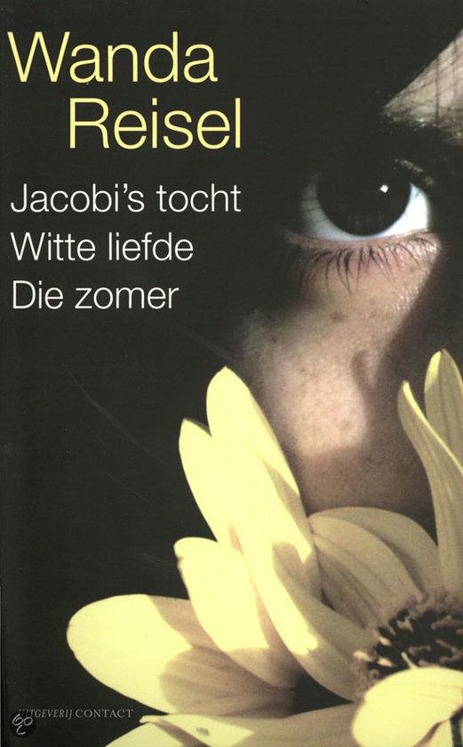 Jacobi's Tocht, Witte Liefde, Die Zomer