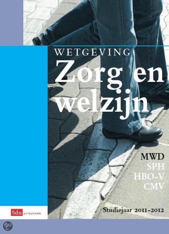 Wetgeving Zorg en welzijn / Studiejaar 2011-2012