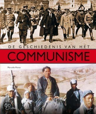 De Geschiedenis Van Het Communisme