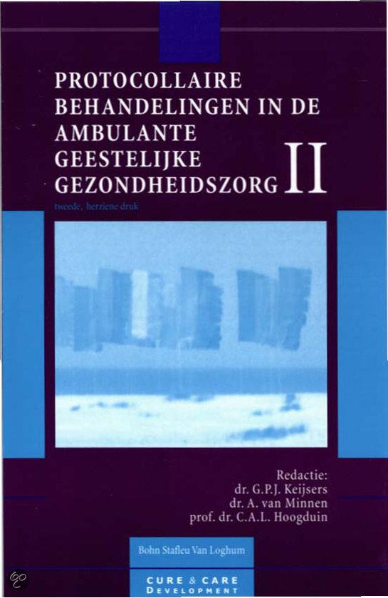 Protocollaire Behandelingen In De Ambulante Geestelijke Gezondheidszorg / II