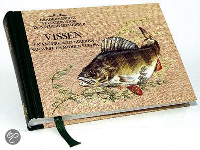 Veldgids voor de natuurliefhebber / Vissen en andere waterdieren van West- en Midden-Europa