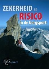 Veiligheid En Risico In De Bergsport