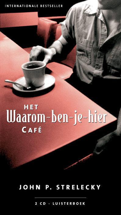 Het Waarom Ben Je Hier Cafe 3 Cd Luisterboek