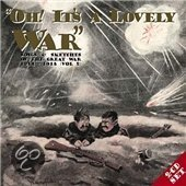Oh Its A Lovely War Vol. 2