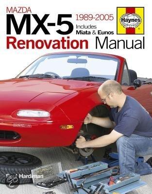 mazda mx 5 renovation manual paul hardiman 9780857330062 boeken. Black Bedroom Furniture Sets. Home Design Ideas