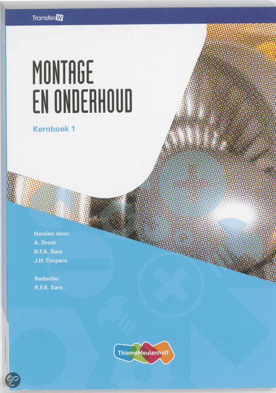 Montage en Onderhoud / 1 / deel Kernboek
