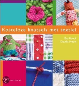 Kosteloze knutsels met textiel