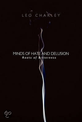 Minds of Hate and Delusion