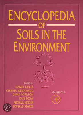 Encyclopedia of soils in the environment daniel for Soil encyclopedia