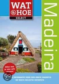 Wat & Hoe Select Madeira