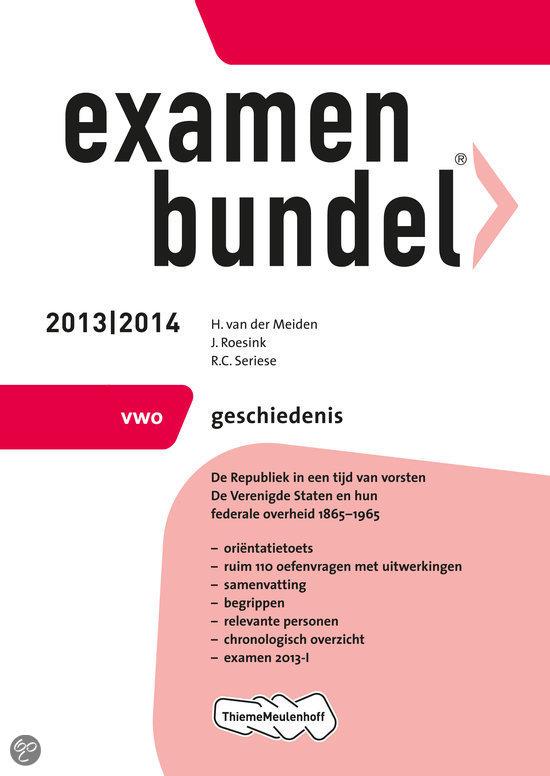 Examenbundel / 2013/2014 vwo Geschiedenis