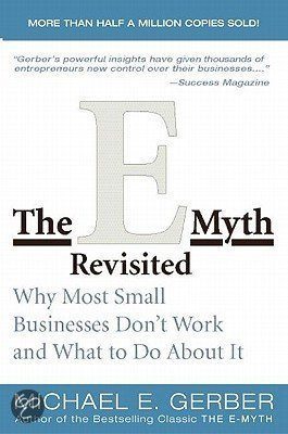 E-Myth Revisited, The