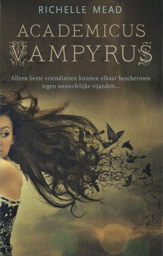 Academicus Vampyrus #1 – Richelle Mead