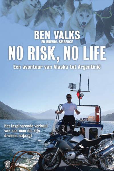No risk, no life