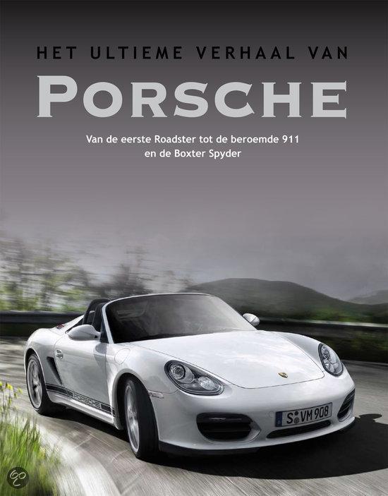 Het Ultieme Verhaal Van Porsche