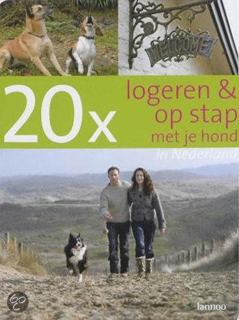 20 x logeren en op stap met je hond in Nederland