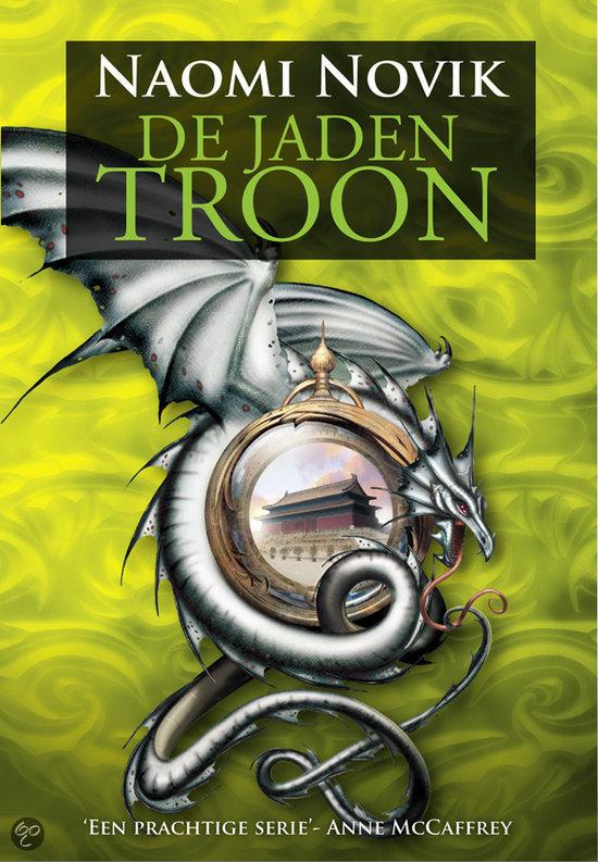De Temeraire-Trilogie / 2 De Jaden Troon