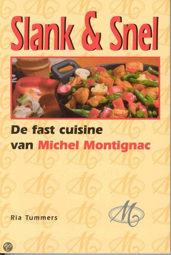Slank & snel De fast cuisine van Michel Montignac