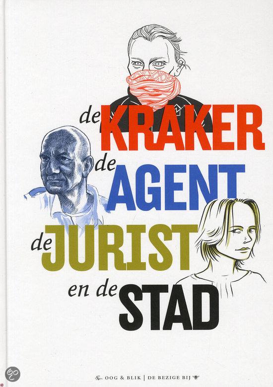 De kraker, de agent, de jurist en de stad