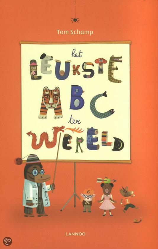 Het leukste abc ter wereld tom schamp 9789401401975 boeken - Thuisconsole van de wereld ...