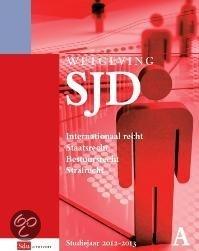 Wetgeving SJD HBO recht P en A Studiejaar 2012/2013 deel A en B