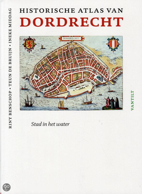 Historische atlas van Dordrecht