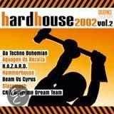 Hardhouse 2002/2