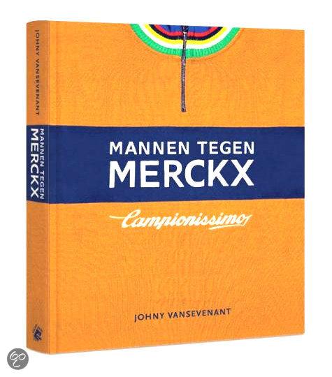 De mannen tegen Merckx