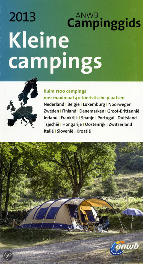 Anwb-Gids Kleine Campings / 2013