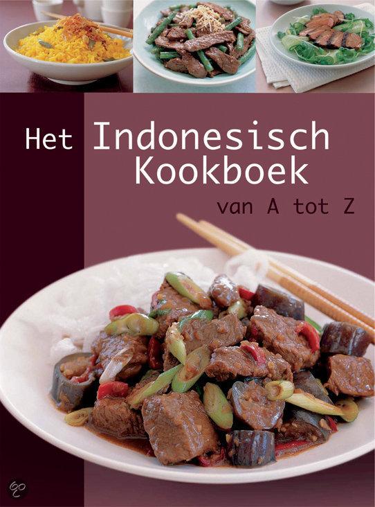 Het Indonesisch kookboek van A-Z