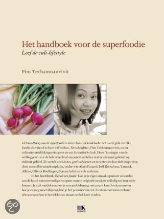 Het handboek voor de superfoodie