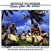 Nouvelle-Caledonie: Chants Kanak De Lifou