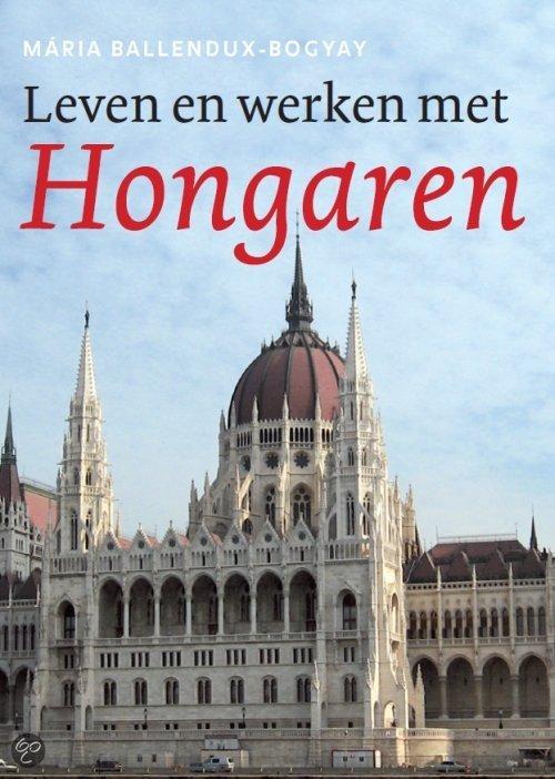 Leven en werken met Hongaren