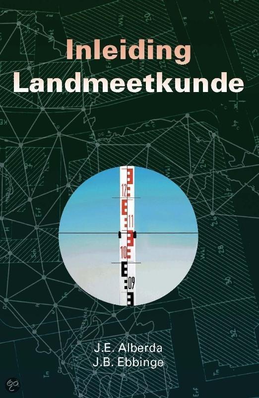 Inleiding Landmeetkunde / druk Heruitgave