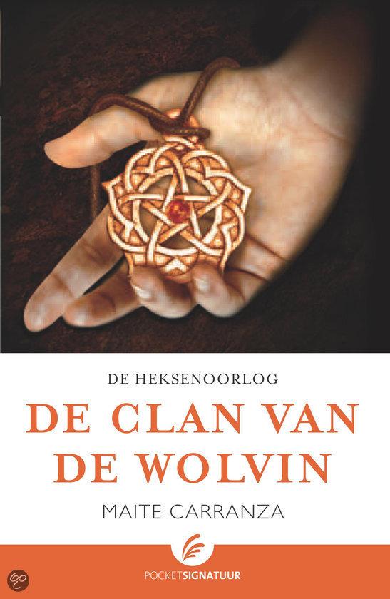De heksenoorlog / 1 De clan van de wolvin