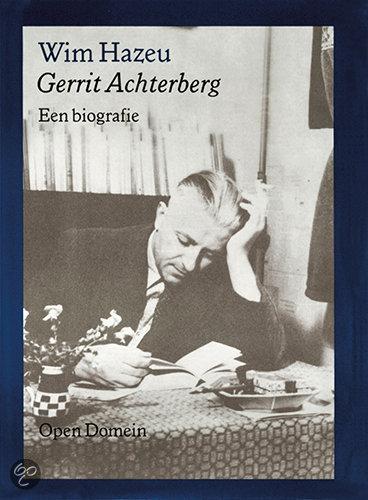 Gerrit Achterberg Een Biografie