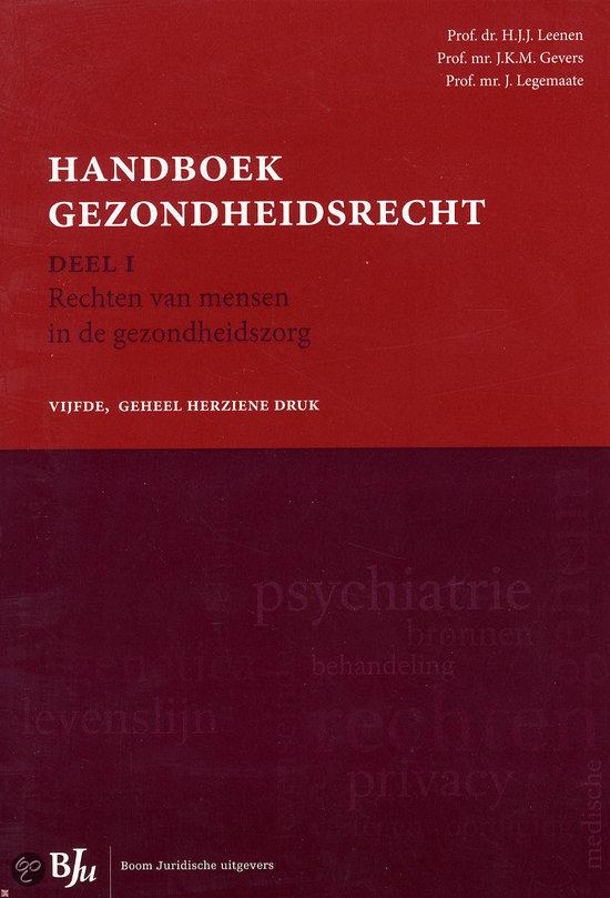 Handboek gezondheidsrecht / Deel 1 rechten van mensen in de gezondheidszorg