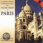 Le Grand Orgue Cavaille-Coll du SacreCoeur a Paris - Roth: Improvisations