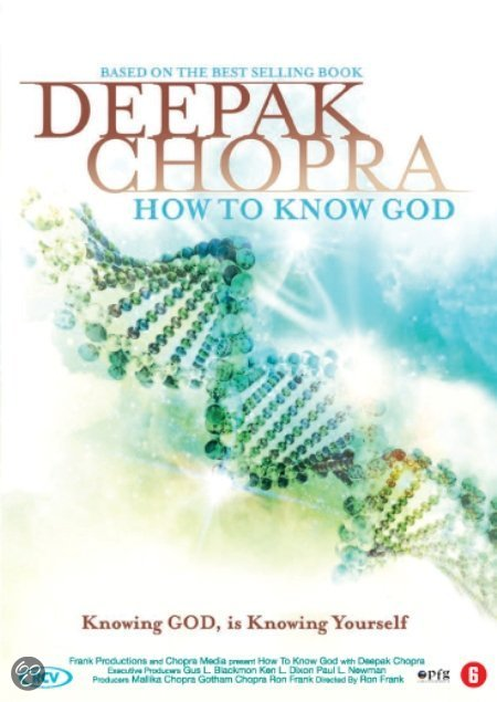 Deepak Chopra - How To Know God