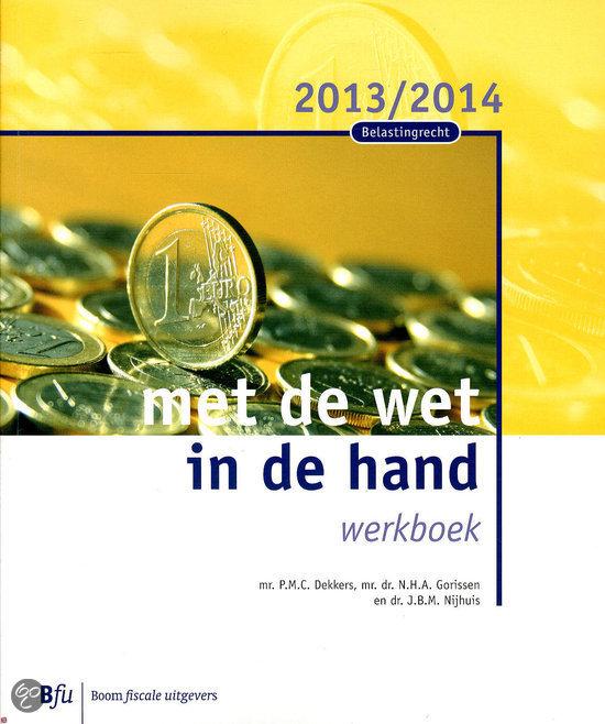 Met de wet in de hand / 2013-2014 / deel werkboek