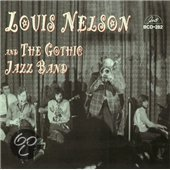 Louis Neslon & The Gothic Jazz Band